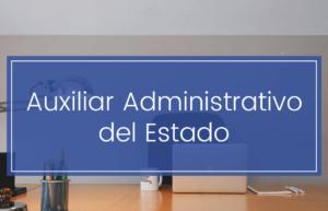 Auxiliares Administrativos del Estado